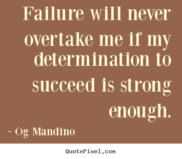 sayings-failure-will_14044-0